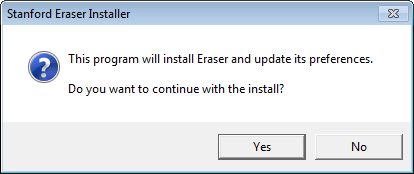 prompt to continue with the installation of Stanford Eraser