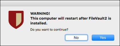 warning message that computer will restart after FileVault2 is installed