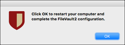 message to restart your computer to complete FileVault2 configuration