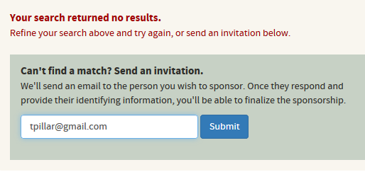 send an email invitation to the person you are sponsoring to request more information