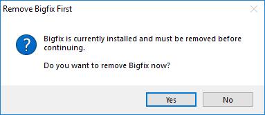 Prompt to remove BigFix