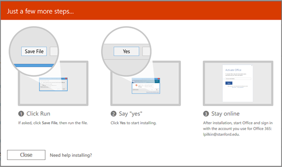 click run, click yes to start installing, and after installation start office and sign in with the account you use for Office 365